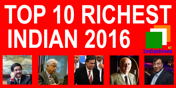 Top 10 richest Indian 2016 - Full List