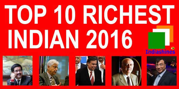 Top 10 richest Indian 2016 - Full List